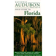 National Audubon Society Field Guide to Florida by National Audubon Society, Peter Alden and Rick Cech