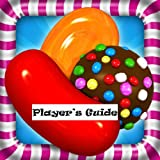 Candy Crush Saga: Players Guide to Candy Crush