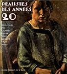 R�alistes des ann�es 20: Peintures de...