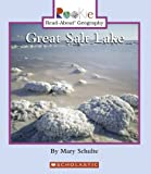 img - for Great Salt Lake (Rookie Read-About Geography) book / textbook / text book