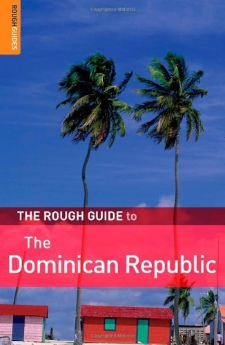 The Rough Guide to the Dominican Republic 4 (Rough Guide Travel Guides) [Paperback]