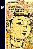 Le bouddhisme dans son essence et son développement (2228888796) by Conze, Edward