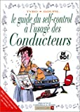Le guide du self-control � l'usage des conducteurs