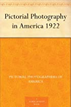 Pictorial Photography in America 1922 Ebook & PDF Free Download