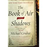 The Book Of Air And Shadows: A Novelby Michael Gruber