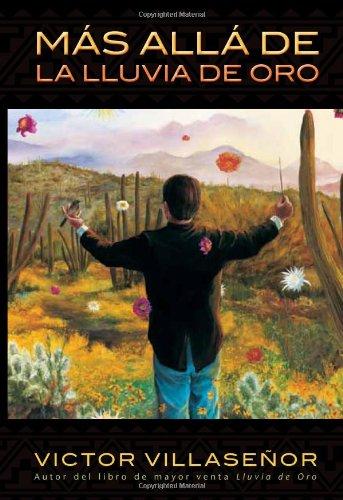 MÁS ALLÁ DE LA LLUVIA DE ORO (Spanish Edition)