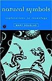 Mary Douglas: Natural Symbols (0415138256) by Douglas, Professor Mary