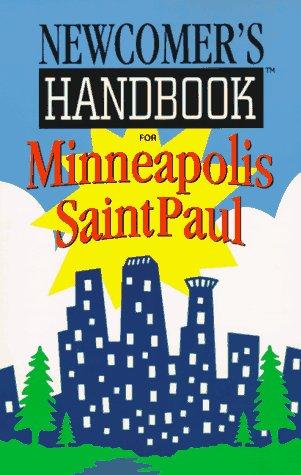 Newcomers Handbook for Minneapolis Saint Paul (Newcomer's Handbooks)