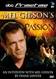 echange, troc Mel Gibson - Mel Gibson's Passion: ABC Primetime Live Interview [Import USA Zone 1]