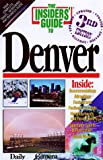 img - for The Insiders' Guide to Denver (3rd ed) book / textbook / text book