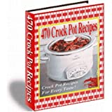 470 Amazing Crockpot Recipes (Pink Panda Publishing) (Kindle Edition)