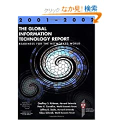 The Global Information Technology Report 2001-2002: Readiness for the Networked World (World Economic Forum)