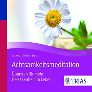 Achtsamkeitsmeditation Hörbuch