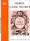 Favourite Classic Melodies Primer