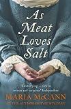 As Meat Loves Salt