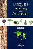 echange, troc jacques Brosse - Larousse des arbres et des arbustes