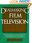 Dealmaking In The Film Television And...
