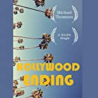Hollywood Ending: Mutations of Money at the End of the Movie Industry Hörbuch von Michael Thomsen Gesprochen von: Jacob York