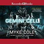 Gemini Cell: A Shadow Ops Novel | Myke Cole
