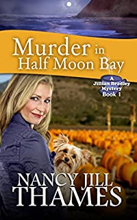 (FREE on 2/11) Murder In Half Moon Bay: A Jillian Bradley Mystery, Book 1 by Nancy Jill Thames - http://eBooksHabit.com