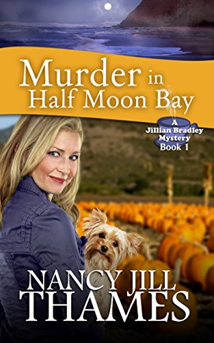 Free Kindle Book : Murder in Half Moon Bay: A Jillian Bradley Mystery, Book 1
