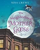 Image of The Neighborhood Mother Goose