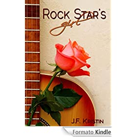 Rock Star's Girl (A Hollywood Dating Story)