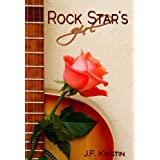 Rock Star's Girl (A Hollywood Dating Story)by J.F. Kristin
