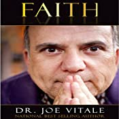 Faith | [Dr. Joe Vitale]