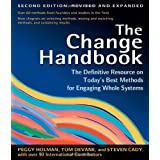 The Change Handbook: The Definitive Resource on Today's Best Methods for Engaging Whole Systems ~ Peggy Holman