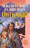 Owlknight (Owl Trilogy (Prebound)) (0613630661) by Lackey, Mercedes