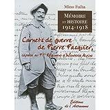 Mémoire et Histoire 1914-1918 : Carnets de guerre de Pierre Pasquier, caporal au 97e Régiment d'Infanterie Alpine...