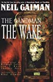 The Sandman: The Wake Neil Gaiman