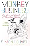 Monkey Business: The Lives and Legends of The Marx Brothers