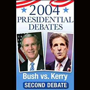 2004 Second Presidential Debate: Bush vs. Kerry (10/8/04) | [George W. Bush, John F. Kerry]