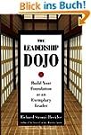 The Leadership Dojo: Build Your Found...