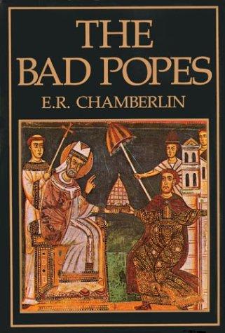 Bad Popes, E. R. CHAMBERLAIN