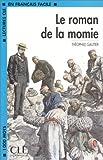 echange, troc Gautier - Le roman de la momie