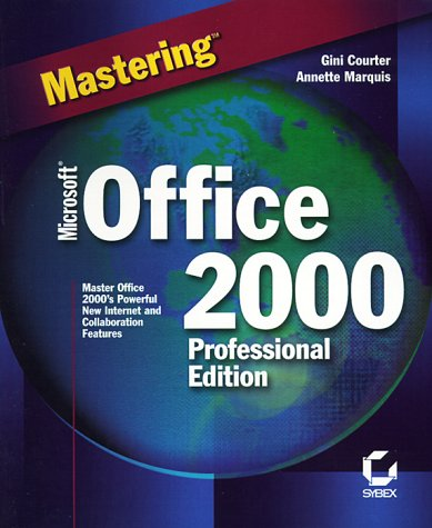 Mastering Microsoft Office 2000 Professional Edition