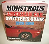 Monstrous American Car Spotter's Guide 1920-1980