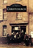 img - for Christchurch (Archive Photographs) book / textbook / text book
