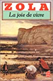 echange, troc Emile Zola - La Joie de vivre