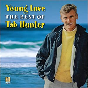 Amazon.com: Tab Hunter: Young Love: The Best of Tab Hunter: Music