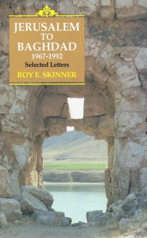 Jerusalem To Baghdad, 1967-1992: Selected Letters