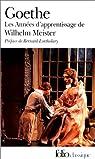 Les ann�es d'apprentissage de Wilhelm Meister par Goethe