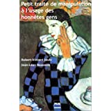 Petit trait� de manipulation � l'usage des honn�tes genspar Robert-Vincent Joule
