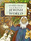 Religious Stories: Stories from the Jewish World Hb (Stories from Religions of the )