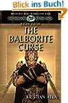 The Balborite Curse: Book Four of the...