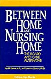 img - for Between Home and Nursing Home (Golden Age Book Series) book / textbook / text book
