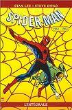 echange, troc Stan Lee - Spider-Man : L'Intégrale, tome 1 : 1962-1963